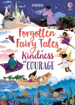 Forgotten-Fairy-tales-of-Kindness-and-Courage