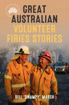 Great-Australian-Volunteer-Firies-Stories