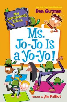 My-Weirder-est-School-Book-7-Ms-Jo-Jo-is-a-Yo-Yo