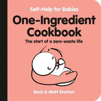 Self-Help-for-Babies-One-Ingredient-Cookbook