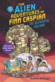 The-Alien-Adventures-of-Finn-Caspian-Book-2-The-Accidental-Volcano