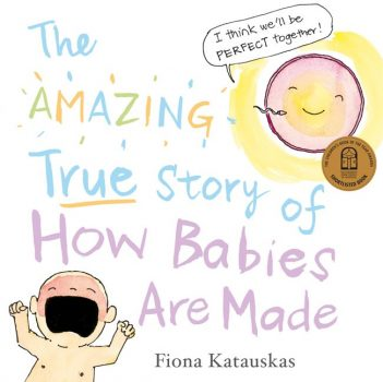 The-Amazing-True-Story-of-How-Babies-are-Made