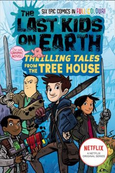 The-Last-Kids-on-Earth-Thrilling-Tales-from-the-Tree-House