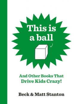 This-is-a-Ball-and-Other-Books-That-Drive-Kids-Crazy