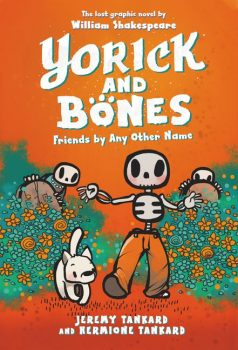 Yorick-and-Bones-Book-2-Friends-By-Any-Other-Name